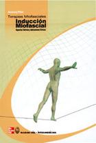 Terapias Miofasciales: Inducción miofascial