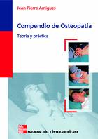 Compendio de osteopatía. Teoría y práctica