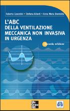 L'ABC della ventilazione meccanica non invasiva in urgenza 2/ed