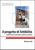 Il progetto di fattibilità - Analisi tecnica-economica e sistemi costruttivi