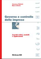 Governo e controllo delle imprese - Aspetti critici, modelli e applicazioni