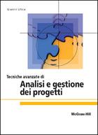 Tecniche avanzate di analisi e gestione dei progetti