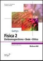 Gettys Fisica 2 - Elettromagnetismo - Onde - Ottica