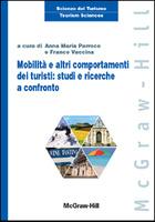 Mobilità ed altri comportamenti dei turisti: studi e ricerche a confronto