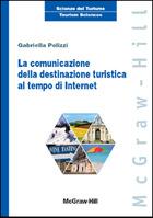 La comunicazione della destinazione turistica al tempo di Internet