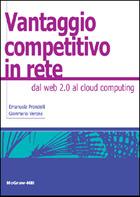 Vantaggio competitivo in rete - Dal web 2.0 al cloud computing