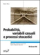 Probabilità, variabili casuali e processi stocastici
