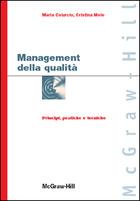 Management della qualità - Principi, pratiche e tecniche