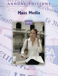 ANNUAL EDITIONS: Mass Media 09/10, Fifteenth Edition