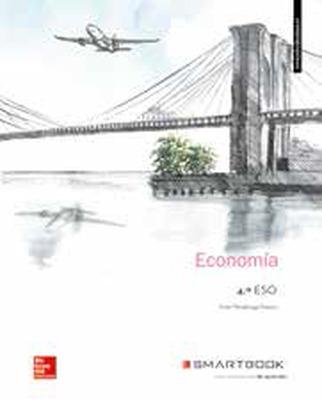 LA+SB - ECONOMIA 4 ESO. LIBRO ALUMNO. LIBRO ALUMNO + SMARTBOOK.