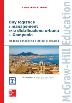 City logistics e management della distribuzione urbana in Campania